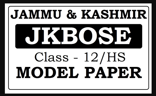 JKBOSE Class 12th Guess Papers All Subject Model 2021 PDF | New CBSE Pattern