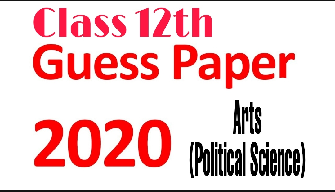 JKBOSE Class 12th Political Science Arts Guess Paper 2020