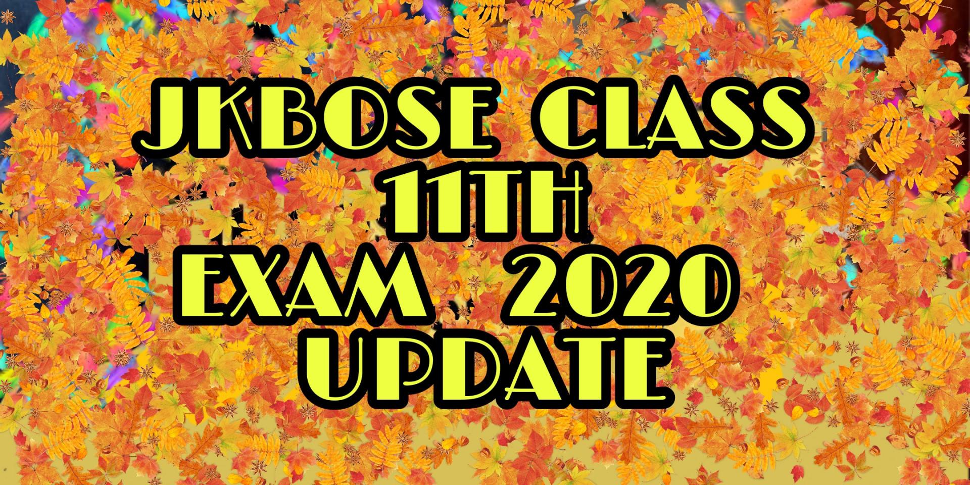 JKBOSE Class 11th Exam Update 2020 Annual Regular Kashmir Division News Update