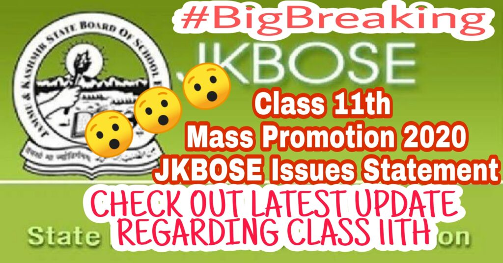 JKBOSE Class 11th Mass Promotion 2020 Latest Exam Notification |JKBOSE Class 11th Datesheet 2020 Annual Regular Kashmir Division