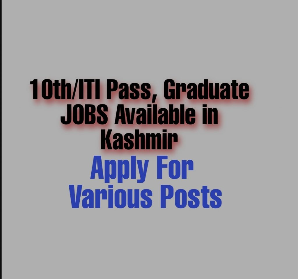 ITI 10th Pass jobs in Kashmir Latest govt jobs Railway jobs 10th ITI pass jobs 2021
