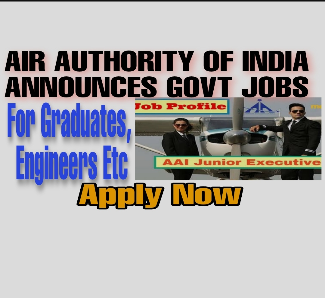 Airport Authority of India AAI Govt Job Recruitment for Graduates and Engineers Aai airport jobs 2021, AAI recruitment job alerts in Kashmir India