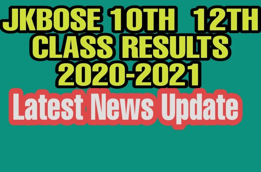 JKBOSE 10th Class Annual Result 2021 Kashmir Division |12th Class Result Latest News Update