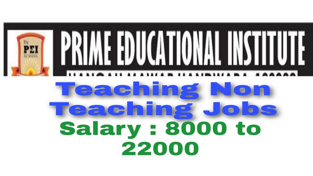 Handwara private school jobs Teaching jobs Hangah mawar Prime educational Institute Kupwara district
