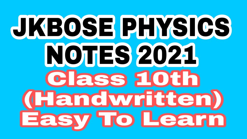 JKBOSE 10th Class Physics Notes Science Solutions Download Notes