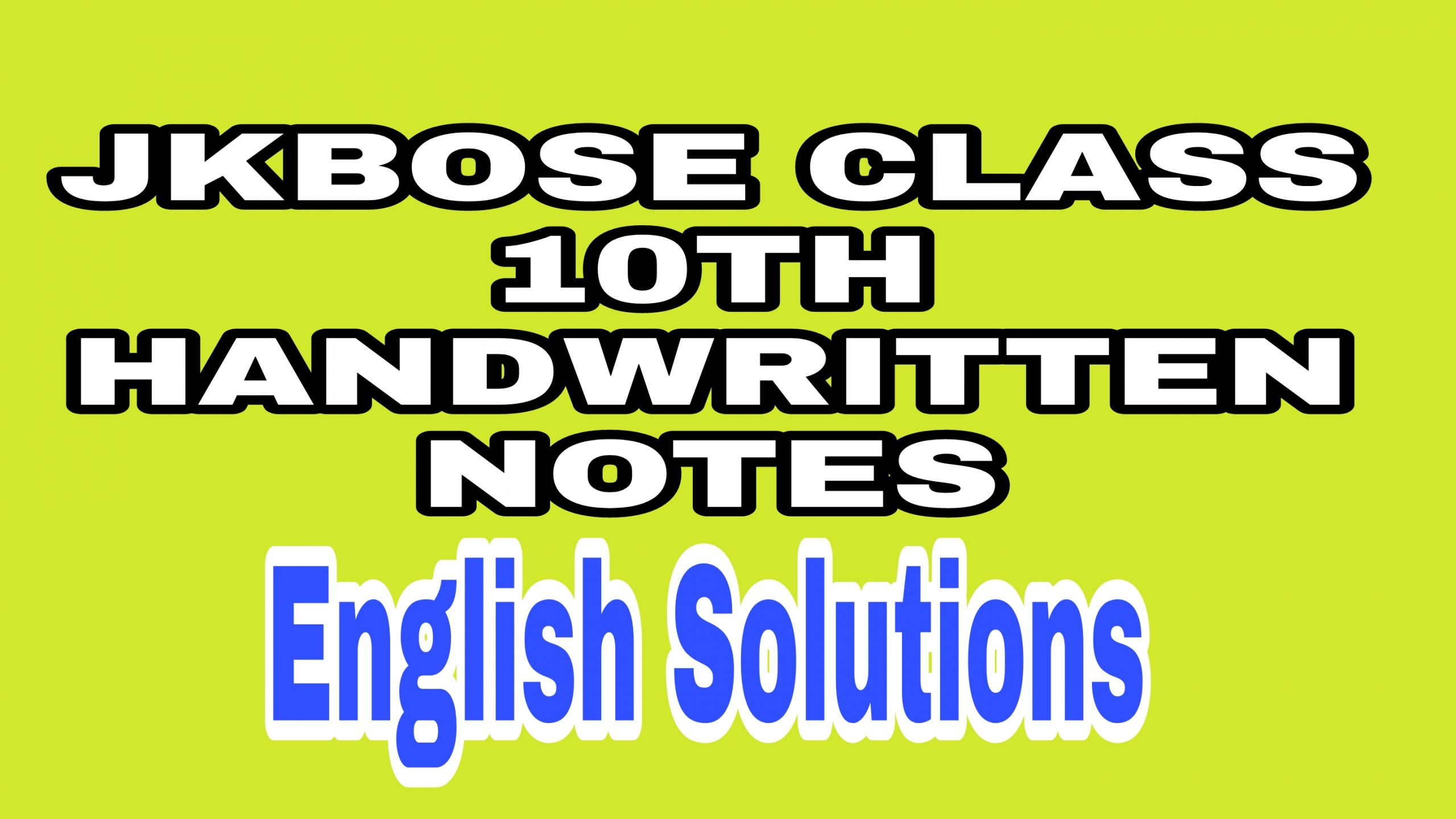 JKBOSE 10th Class English notes Download Pdf Solutions Chapters