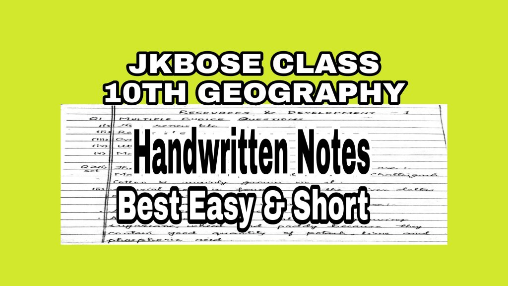 Jkbose 10th Geography notes Solutions Class 10th Pdf Short notes