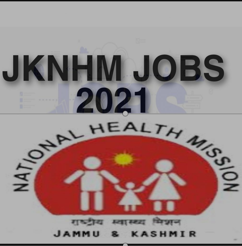 Jknhm latest jobs recruitment 2021 Notification News Posts Jammu Kashmir national health mission