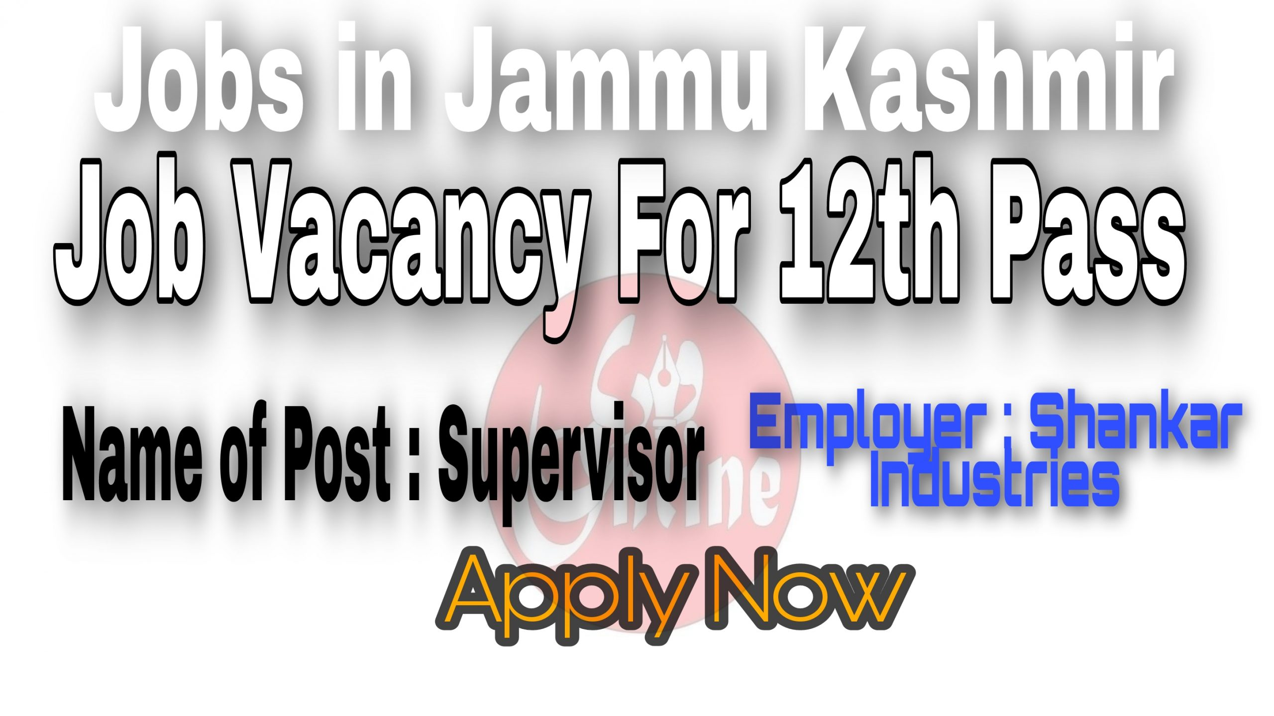 12th pass jobs in Samba Jammu Industries Sidco Industrial area Private jobs