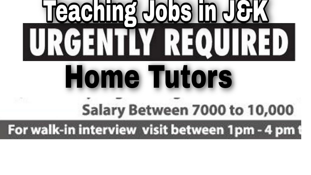 Home Tuition Jobs in Kashmir | Teaching Jobs for Males & Females
