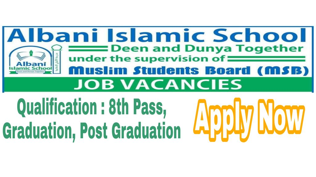 Albani Islamic School Srinagar recruitment 2021 Nowgam Admission jobs