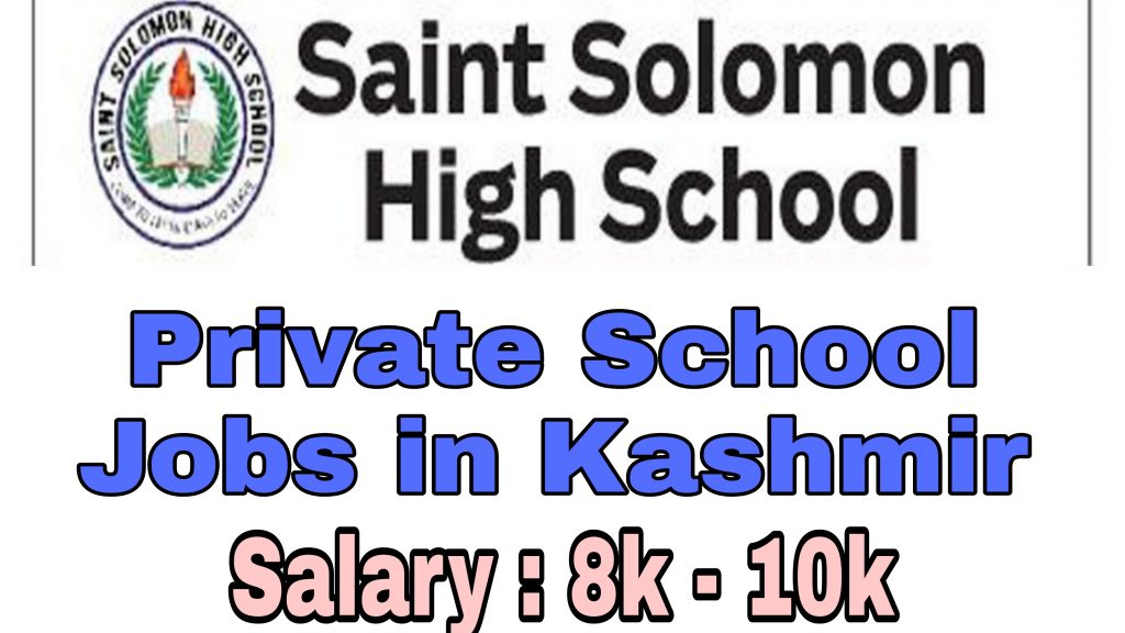 saint solomon high school Elahi Bagh Soura Jobs Teaching Private