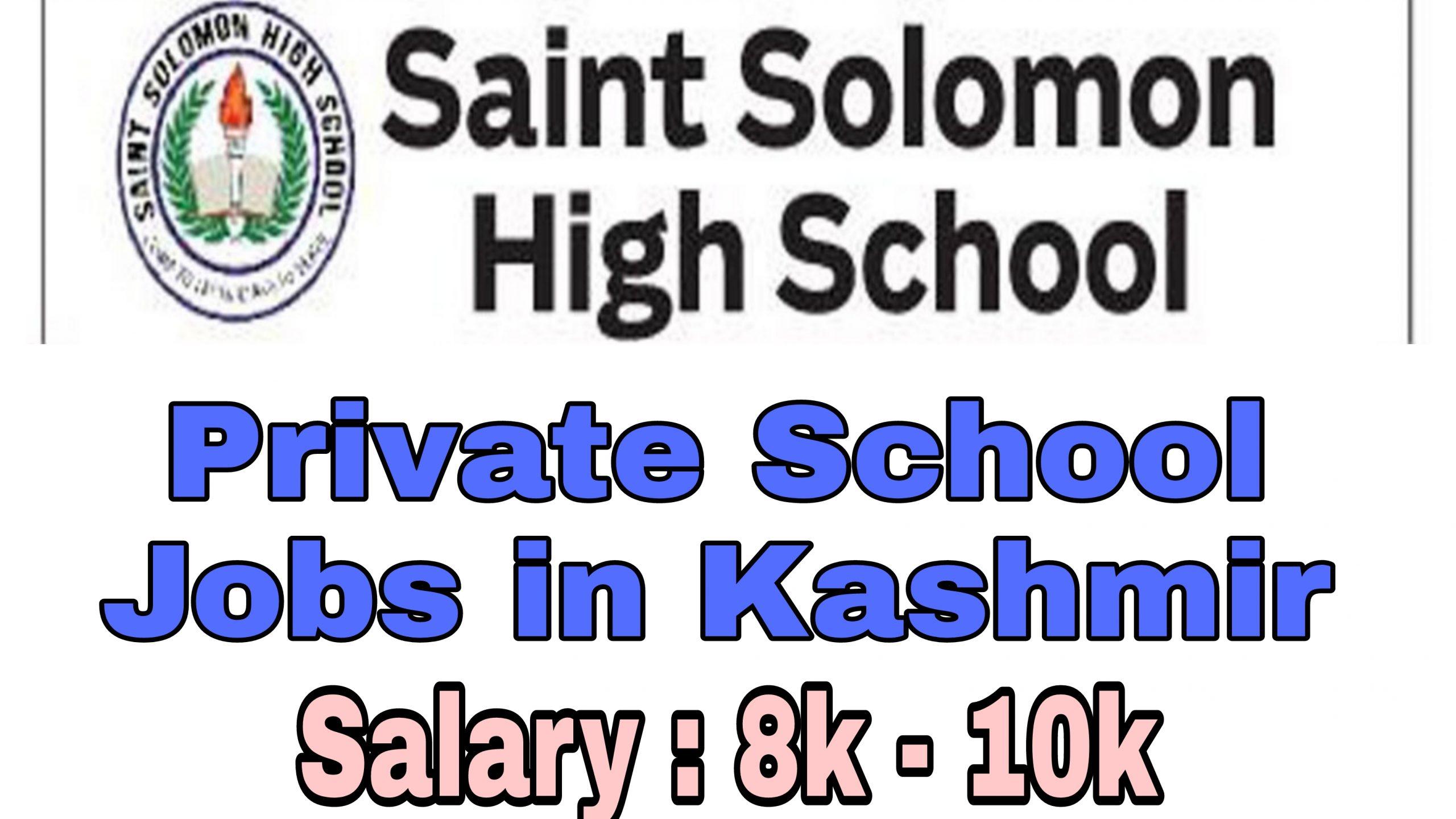 saint solomon high school Elahi Bagh Soura Jobs Teaching Private
