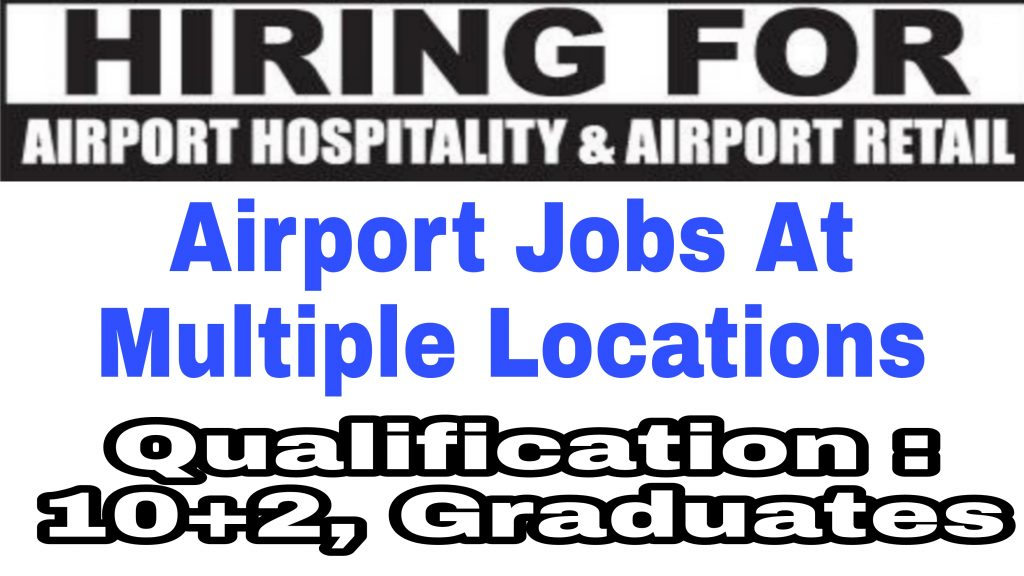 12th pass airport job vacancy 2021 10+2 Graduate Jobs Private Srinagar