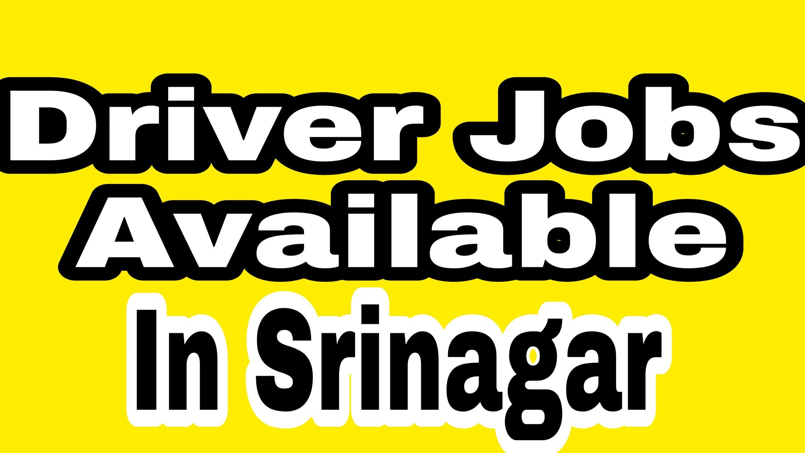 Driver jobs Srinagar Bemina Qamarwari HMT