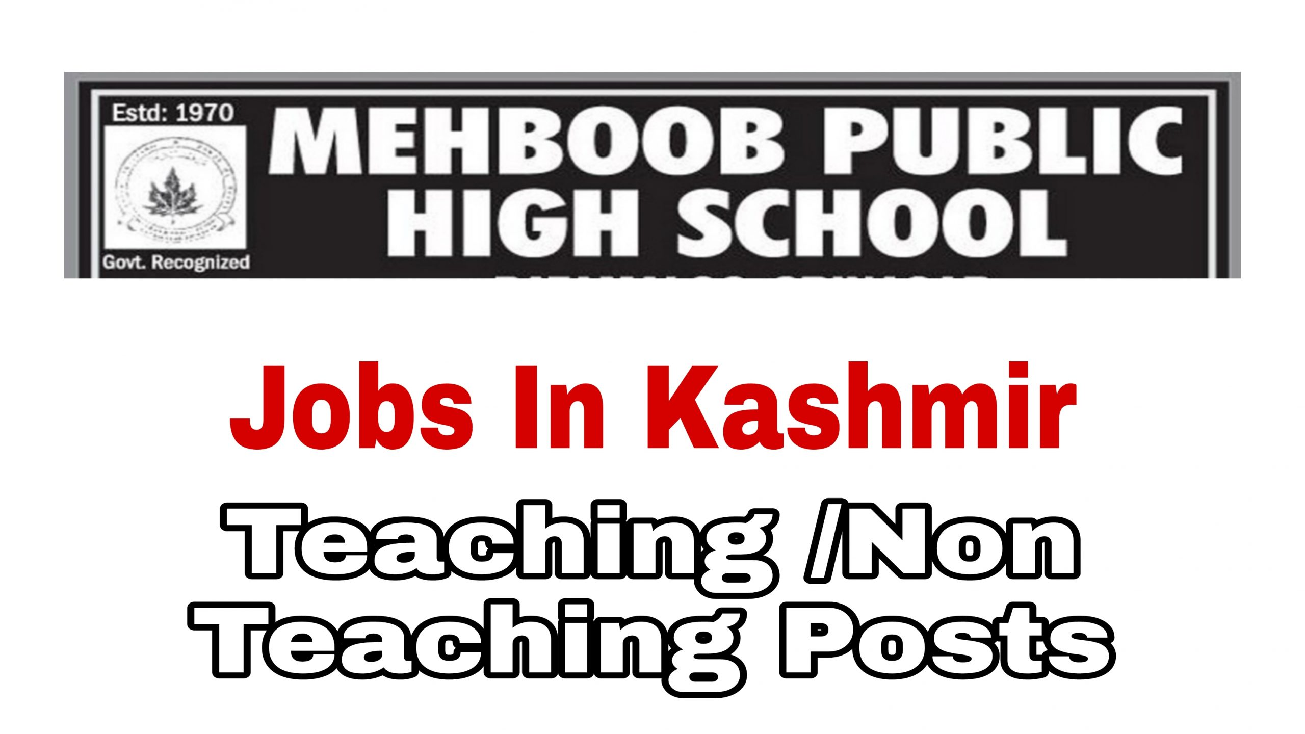 Srinagar Private School job recruitment 2021 Mehboob public high school Batamaloo