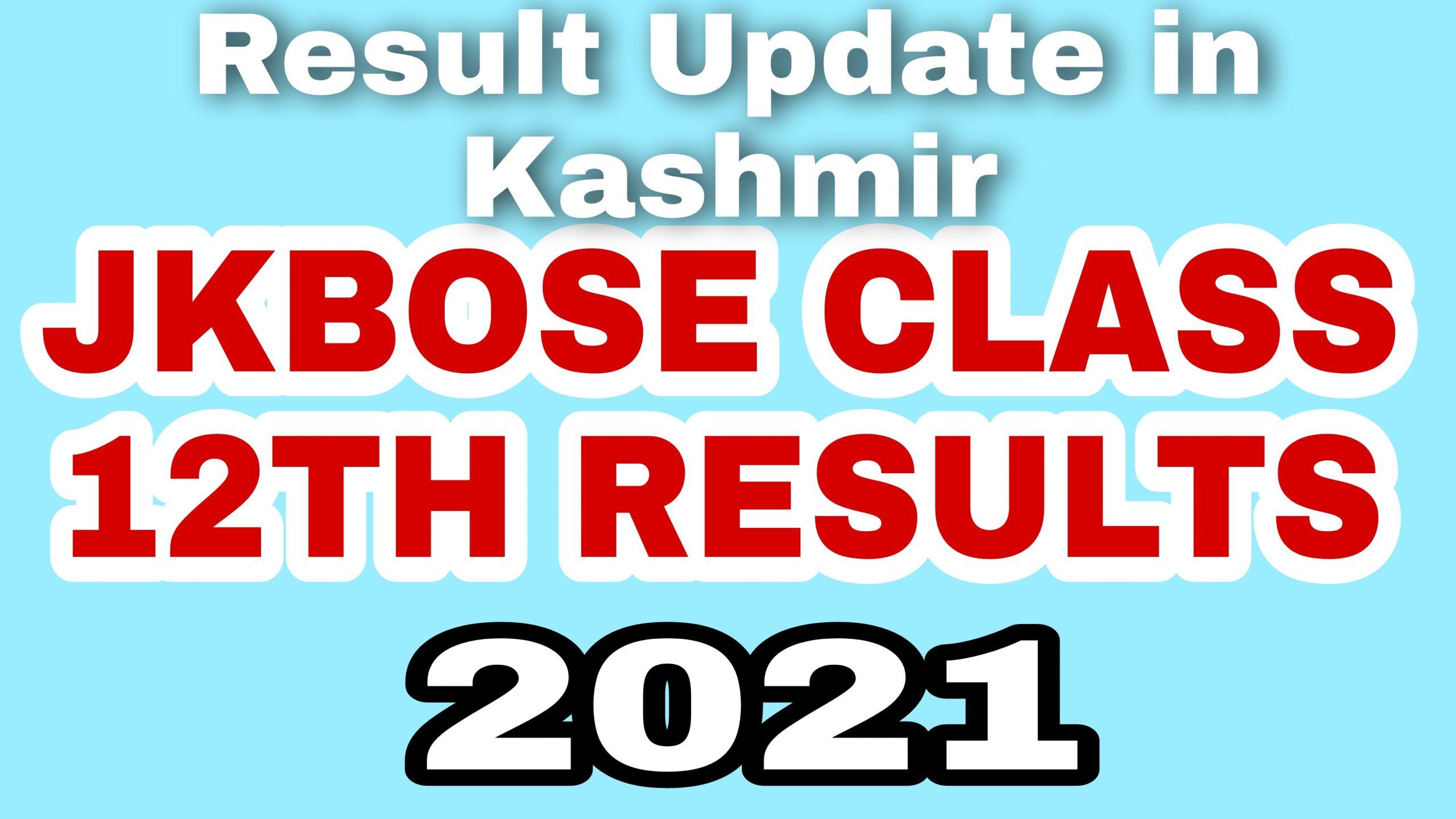 12th class result 2021 jkbose Kashmir division Latest news update class 12th Annual regular