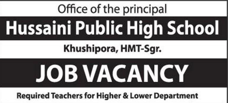 Hussaini Public High School Khushipora HMT Jobs in Srinagar