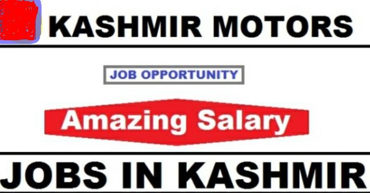 Job in Kashmir Motors in Srinagar Helpers, Drivers, Gatekeeper & Other Posts