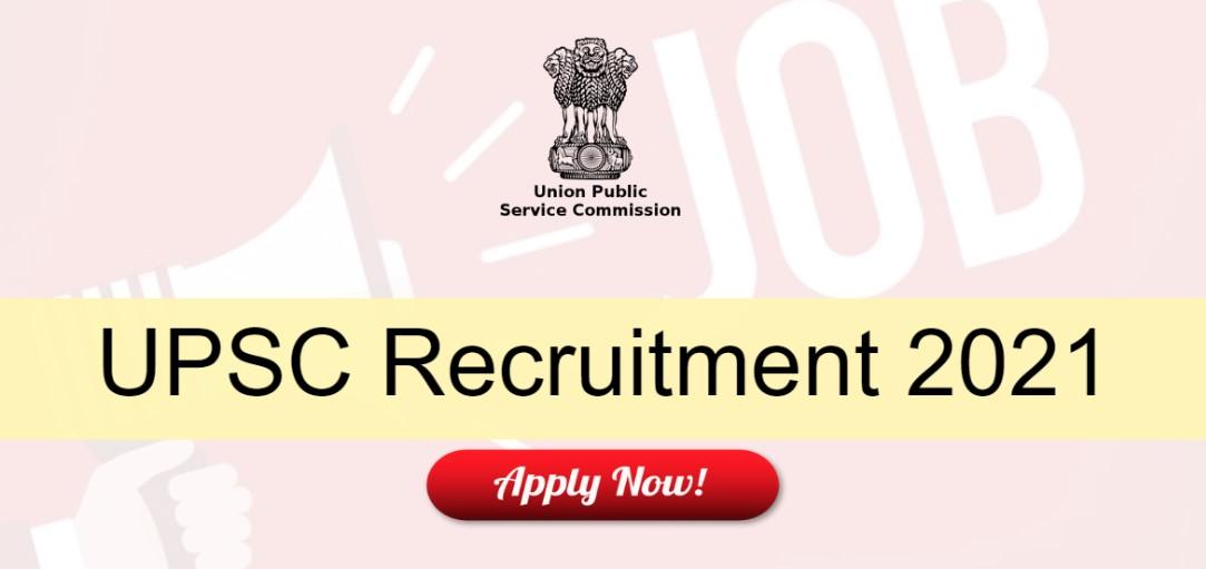 UPSC Recruitment 2021 Updated
