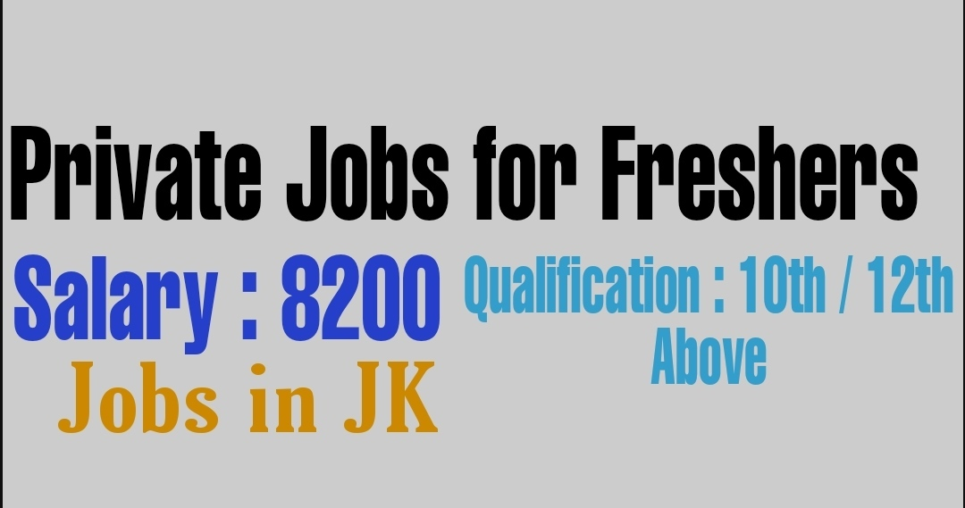 Jobs in Anantnag for freshers Private 10th pass 12th pass 2021