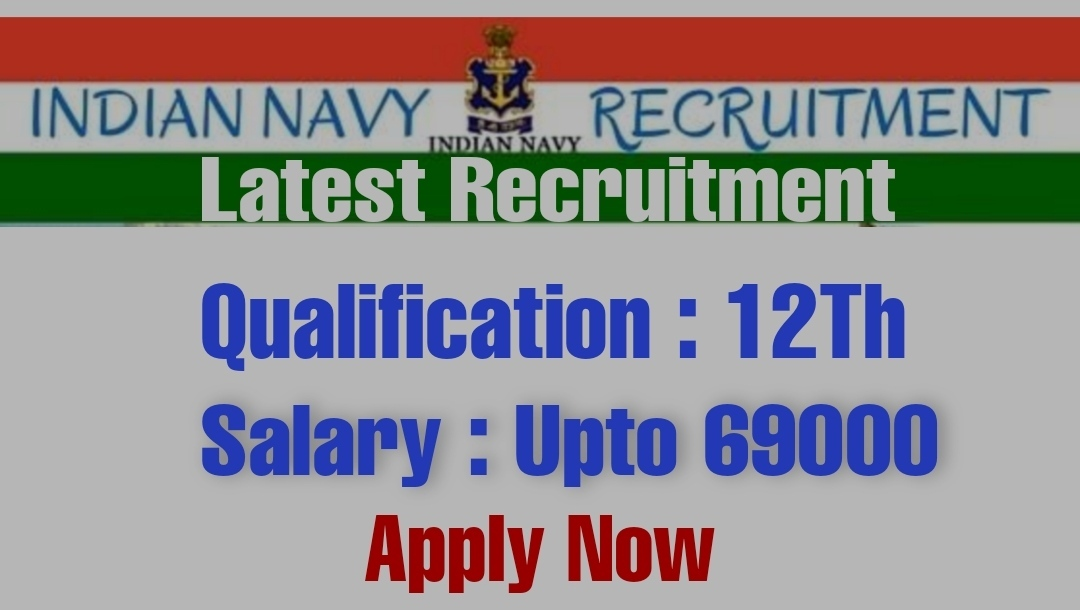 jobs in indian navy for 12th pass Recruitment 2021 Latest notification after Science
