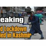 Covid 19 lockdown in Kashmir latest news extended
