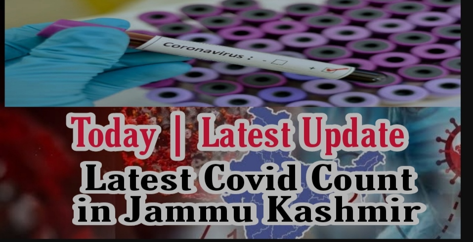 covid cases in jammu kashmir Last 24 hours Latest news update Today Fresh