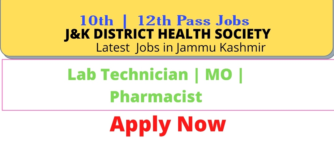 Govt jobs in Bandipora district 10th pass 12th pass Recruitment district health society bandipora