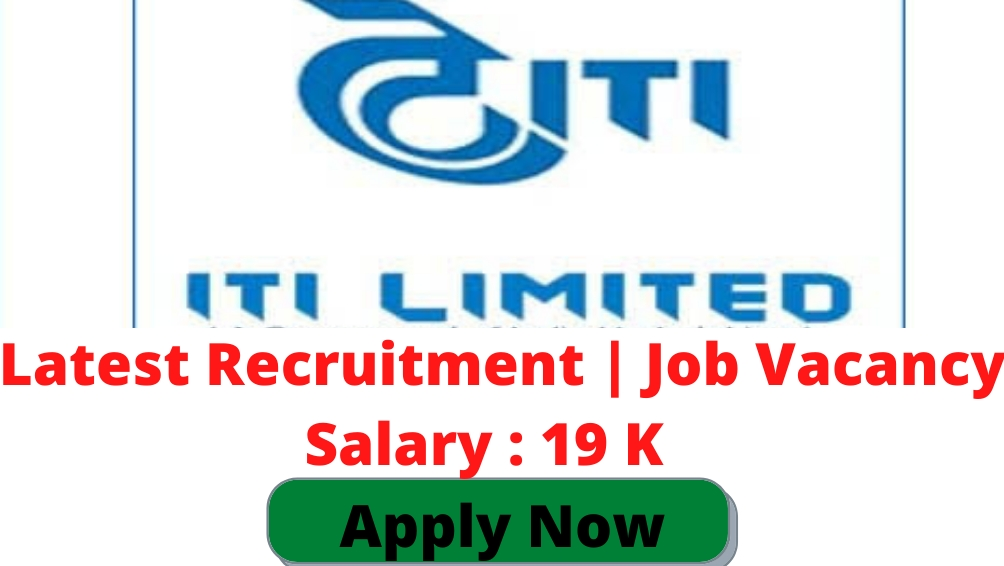 ITI limited job vacancy Diploma Engineers Apply online Recruitment 2021 Notification