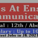 12th pass private jobs in Jammu Freshers Enser Communication Apply 2021