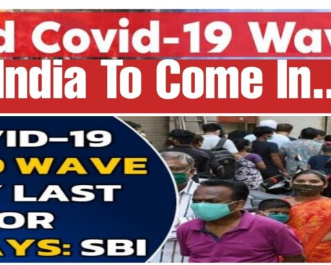 Covid 3rd Wave in India Expected date Predictions Latest news month